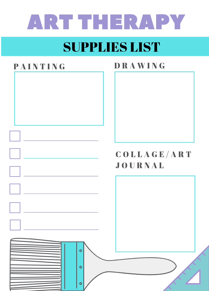 Template /Art Therapy Suppliest List : This template helps you structure what art materials you need for painting, drawing, making a collage or an art journal.