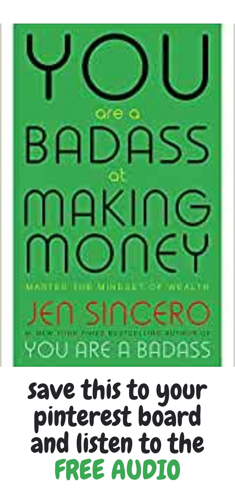 free audio book- you are a badass at making money by jen sincero