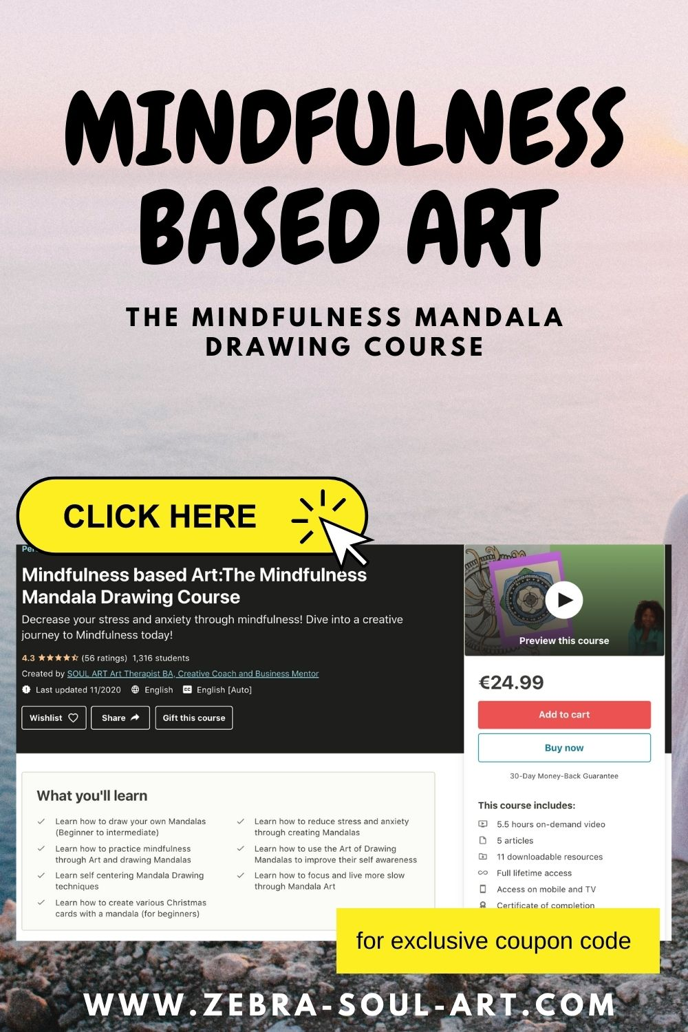 calm pink sky with text saying mindfulness based art-the mindfulness based mandala drawing course, click here to get a discount to my udemy course, by zebra soul art